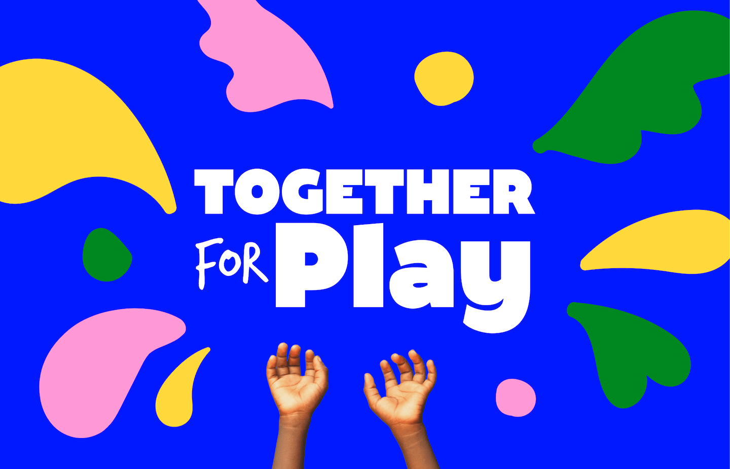 """Logo that says """"together for play"""" with a child hands and colorful background"""